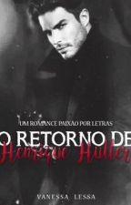 O retorno de Henrique Hutler by VanessaLessa6