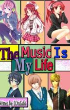 The Music is My Life[completed] by Amariaterol