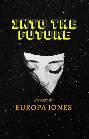 Into The Future by EuropaJones