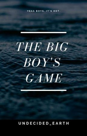 The Big Boy's game. - A Gang Story by Undecided_earth