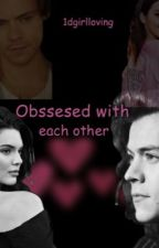 Obsessed with each other (H.S)  by 1dgirlloving