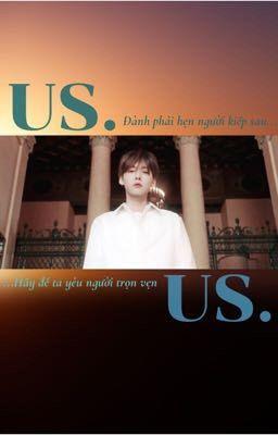 Us. [Minwoo | Songkim]