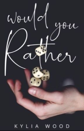 Would You Rather?  by kyliadawnwood