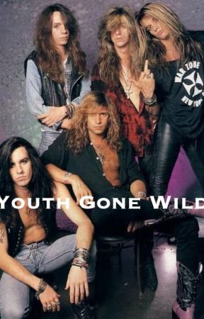 Youth Gone Wild by rock-n-roll-soul