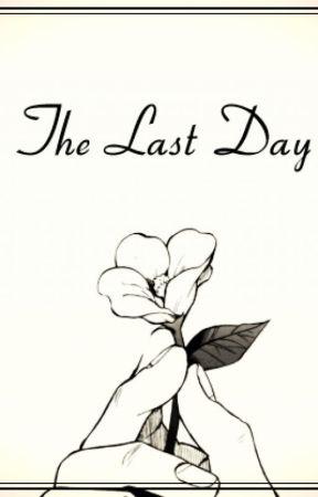 The Last Day by Kuraminha-kun