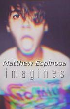 Matthew Espinosa Imagines by tidesbywaves