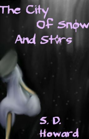 The City of Snow and Stars by Silverhand19
