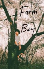 Farm Boy(On Hold!) by Rxthlxzz