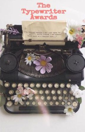 The Typewriter Awards 2019 (CLOSED FOR JUDGING) by TheTypewriterAwards