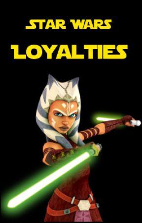 Star Wars: Loyalties Series by JessiLRoberts