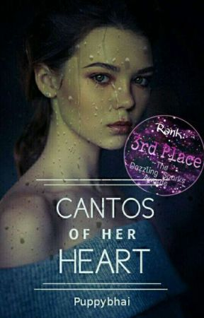 Cantos Of Her Heart. ♥ by Puppybhai