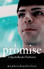 I Promise (SpockXReader) by MonkeesBeatlesLove