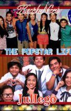 The Popstar Life (KathNiel FanFiction)s   -On Hold by KhreaHernandez