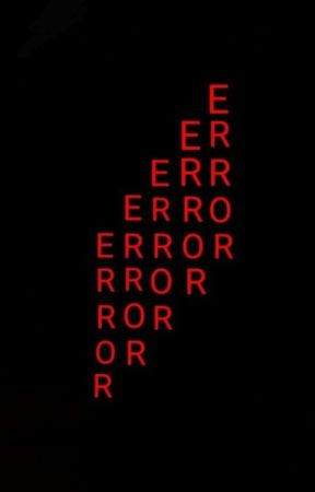 ERROR 404. by -whixey