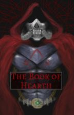 The Book of Hearth by TommyTypes
