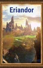 Eriandor, viviendo en un juego by Reezek
