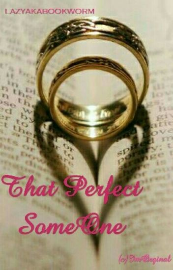 That Perfect Someone