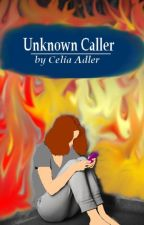 Unknown Caller by CeliaAdler