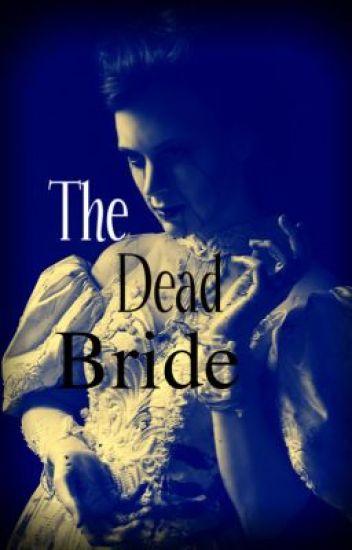 The Dead Bride