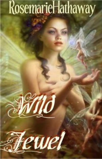 Wild Jewel [Enter a world of Faerie Romance]