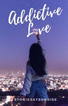 Addictive Love - Camilla & Graham's Love Story (TFPR Prequel) by StoriesAtSunrise