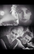 Disconnected // Michael Clifford by ughmichaelclifford