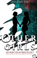 OTHER GIRLS by backtowrite_