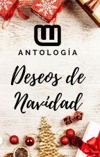 """Antología """"Deseos de Navidad"""" by AmbassadorsES"""