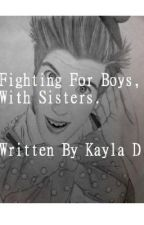 Fighting For Boys With Sisters by KaylaDkayriLF