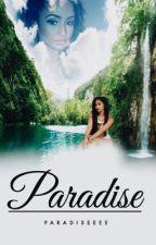 Paradise [Book 1] || #Wattys2016 by Paradiseeee___