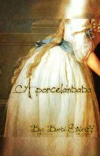 A porcelánbaba (HS au ff) by BarbiStyles99