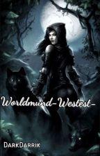 Avventure a Wordmund  - Westest- by DarkDarrik