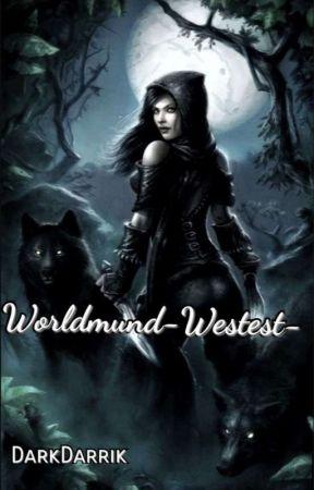 Avventure a Worldmund  - Westest- by DarkDarrik