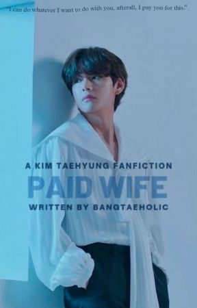 Paid Wife ⟫ K.TH by bangtaeholic