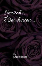 Sprüche, Weisheiten.... by SarahHenze
