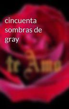 cincuenta sombras de gray by NellyFigueroa0