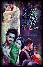 A tale of love  by avneil_nk_lover