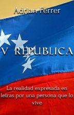 V Republica by AdrianFerrer03