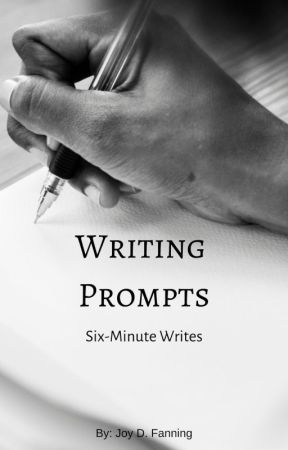 Writing Prompts by JoyDFanning