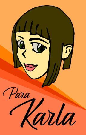 Para Karla by DJPMovie