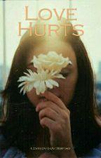 Love hurts by lovelovelovetoread