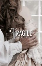 Fragile by -korious