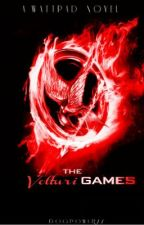 The Volturi Games [On Hold] by dogpower77