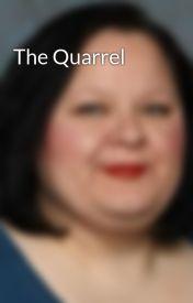 The Quarrel by RhondaDaviesMornix