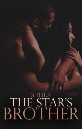 The Star's Brother [Book 2 of The Stars Series] by SheilaAuthor