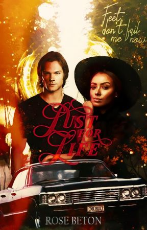 Lust For Life ▹ Sam Winchester by toIkiens