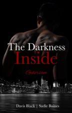 The Darkness Inside MxM by JonnyAndBatty