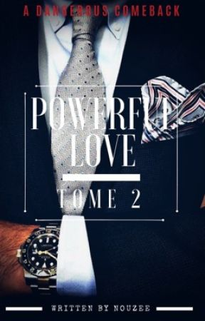 Powerful Love - Tome 2 by nouzee