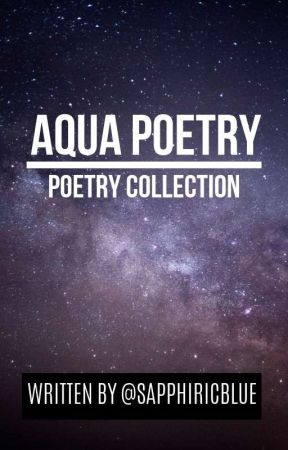 AQUA POETRY  by sapphiricblue
