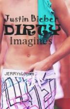 Justin Bieber DIRTY Imagines by JERRYsLovers